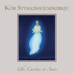 Ubi Caritas et Amor - Geisladiskur Kórs Stykkishólmskirkju 2013